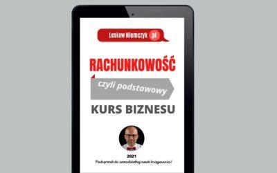Rachunkowość, czyli podstawowy kurs biznesu – już jest moja 7 książka!